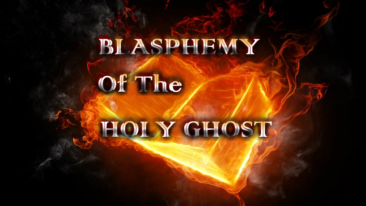 blasphemy of the holy ghost