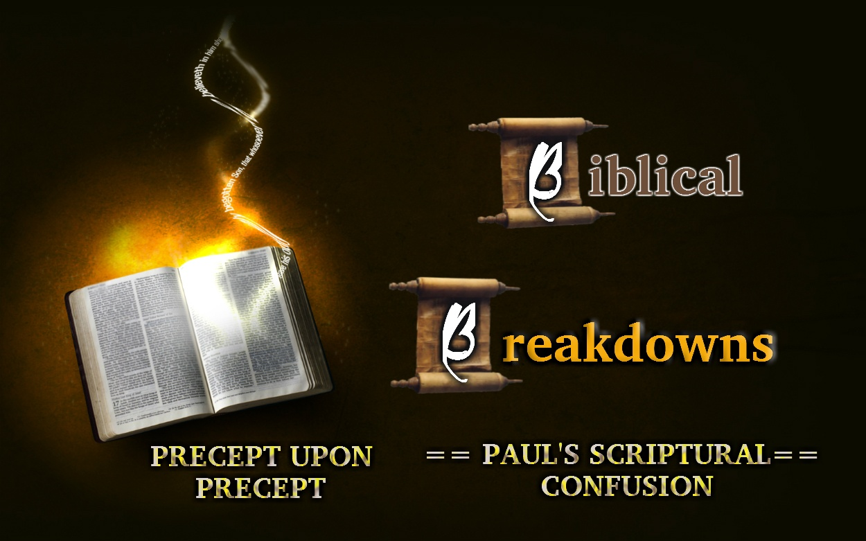 Breaking Down Paul's Writings According to the bible